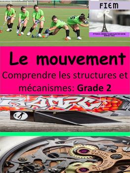 """French: """"Le mouvement: structures et mécanismes, Grade 2 S"""