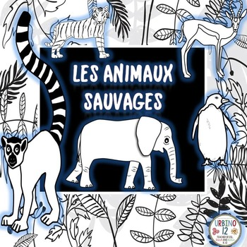 French: Les Animaux Sauvages Coloring
