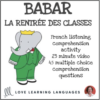 French Listening Comprehension Exercise:  Babar:  La Rentr