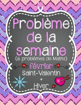 French Math Problem of the Week - February/février (Saint-