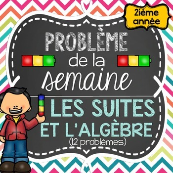 French Math Problem of the Week - Patterning GRADE 2 (Les