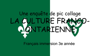 French Ontario Culture - Webquest pic-collage (in French)