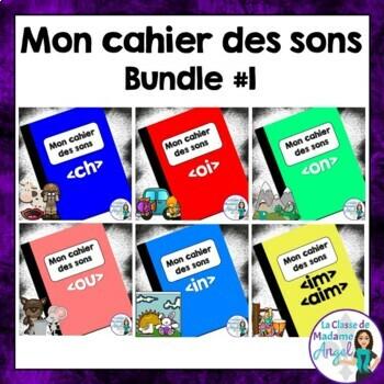 French Phonics Activities Bundle #1:  Mon cahier des sons