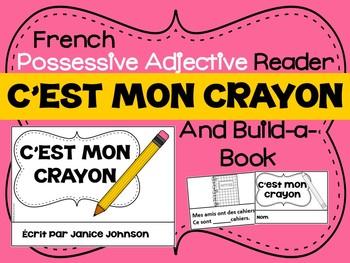 French Possessive Adjective Reader & Build-A-Book #1 ~ C'e