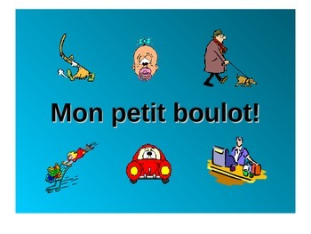 French Teaching Resources. PowerPoint: Mon Petit Boulot: P