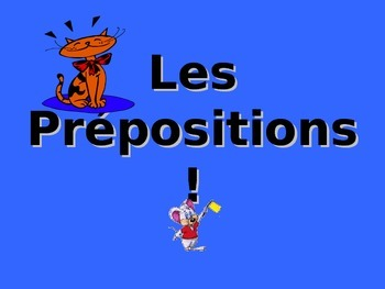 French Teaching Resources. PowerPoint: Prepositions.