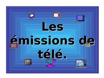 French Teaching Resources PowerPoint: TV Programmes. Les é