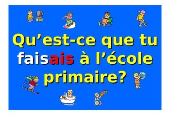 French Teaching Resources. PowerPoint: The Imperfect Tense