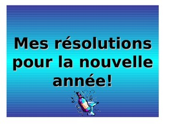 French Teaching Resources. The Near Future Tense & New Yea