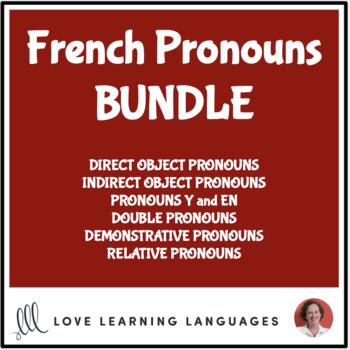 French Pronoun BUNDLE - Les Pronoms Français