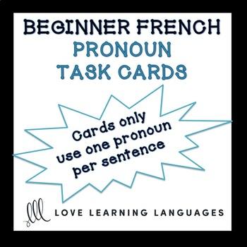 French Pronouns Task Cards Version 1 - Pronoms Français -