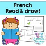 French - Reading Comprehension (Read & Draw) - La compréhe