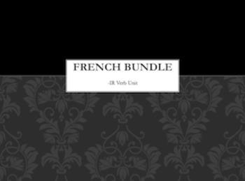 French Regular -IR Verbs : Activity Bundle