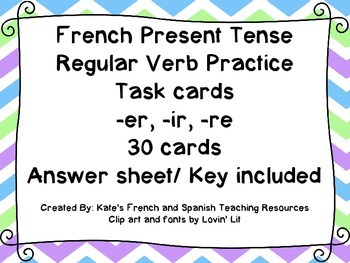 French Regular Present Tense Verbs Task / Scoot Cards