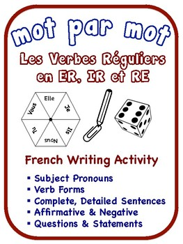 French Regular Verbs Writing Activities (6 Versions)