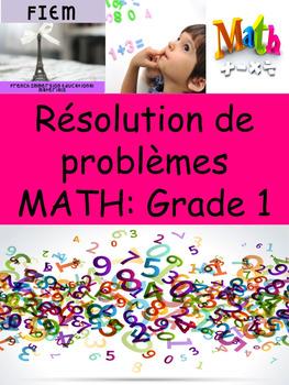 """French: """"Résolution de problèmes en math"""", 40 math Grade 1"""