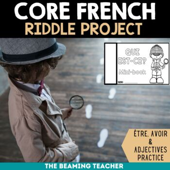 Avoir et Être:  Riddle Project for Middle School French