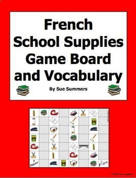 French School Supplies / Class Objects Board Game and Vocabulary