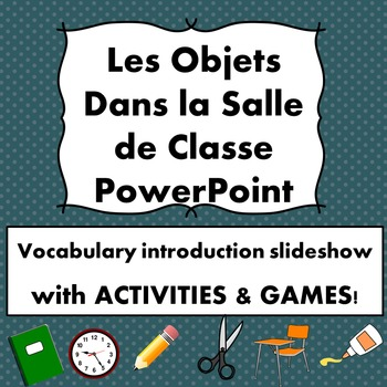 French School Vocabulary PowerPoint with Games/Activities