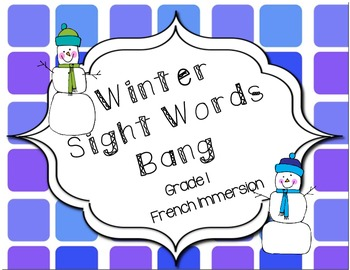 French Sight Word BANG- Winter themed