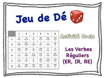 French Regular Verbs (ER, IR, RE) Speaking Activity for Sm