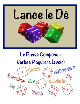French Passé Composé (Regular Verbs) Speaking Activity (Di