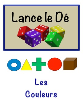 French Colors Vocabulary Speaking Activity (Dice, Groups)