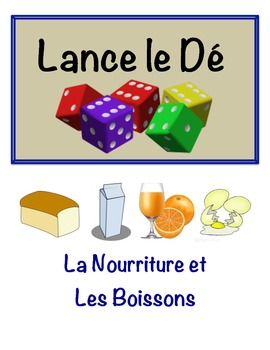 French Food & Drink Vocabulary Speaking Activity (Dice, Groups)