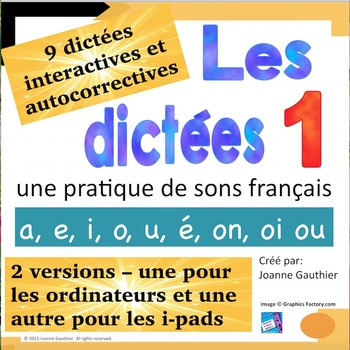 French Spelling 1/ Les dictees interactives 1:  les voyell