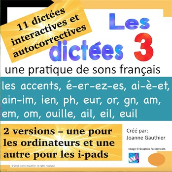 French Spelling 3/ Les dictees interactives 3: les sons mo