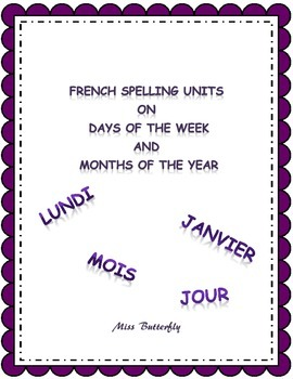 French Spelling Days of the week and Months