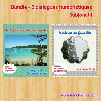 French Subjonctif - Bundle of 2 stories/dialogues with exercises