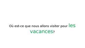 French Vacation Places Les Vacances Vocabulary powerpoint