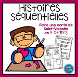 French Valentine Sequencing activity/ Histoires séquentiel