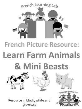 French Vocabulary - Farm Animal & Mini Beasts - Pictures in B&W