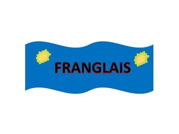 French Vocabulary Game: FRANGLAIS