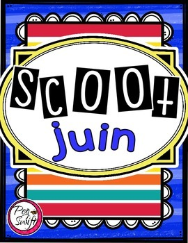 French Vocabulary Game - SCOOT juin