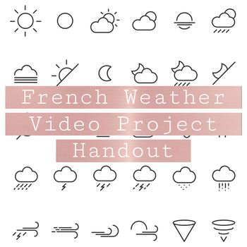 French Weather Video Project Handout