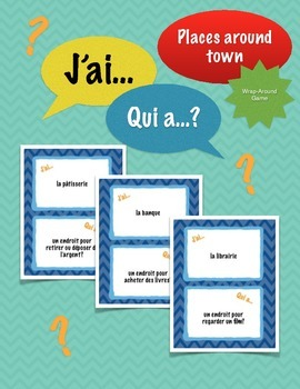 J'ai../Qui a..? (Places around town): French Wrap-Around G