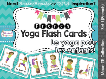 Move It! French Yoga Flash Cards for Brain Breaks and Dail