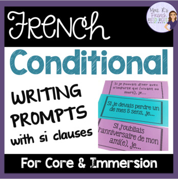 French conditional writing prompts/sujets d'écriture pour