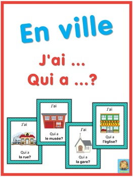 French en ville  J'ai ... Qui a ...? game