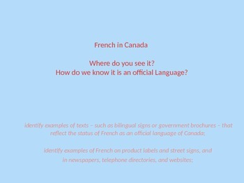 French Culture in Canada - Where do you see French Language?