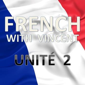 French lessons with Vincent # Unité 2