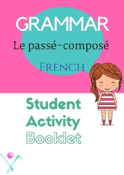 French passé composé, the perfect tense for beginners/inte