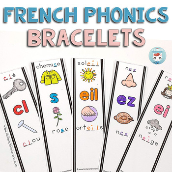French phonics – Les Sons | French Sounds BRACELETS by For French Immersion