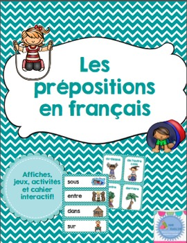 French prepositions activities and posters / Les prépositi