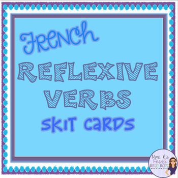 French reflexive verbs skit