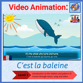 French Immersion - song in video animation - C'est la baleine
