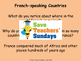 French-speaking countries Lesson plan, PowerPoint and Work
